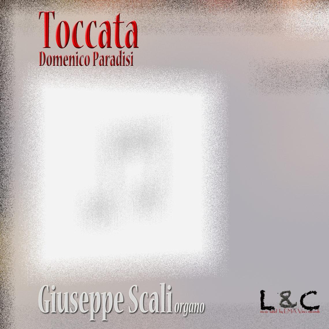 Toccata – Domenico Paradisi / Giuseppe Scali organo